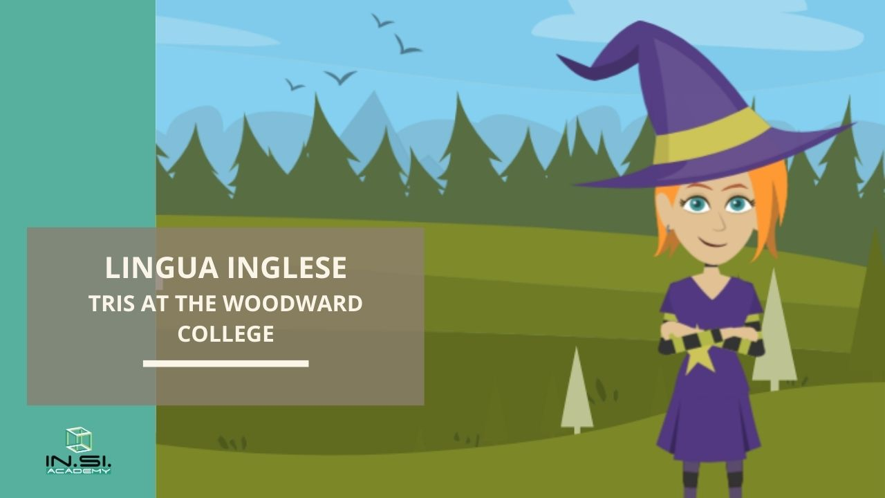 Lingua Inglese - Tris at the woodward college